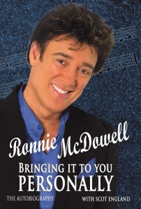 Ronnie McDowell autobiography BRINGING IT TO YOU PERSONALLY available for preorder now