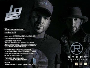 "LOCASH and Roper Team Up For Fans To Enter Chance To Win A ""Meet & Greet"" At The 2016 National Finals Rodeo"