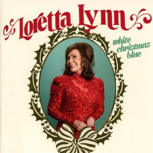 """White Christmas Blue"", from Loretta Lynn, available now"
