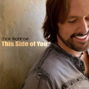 """Rick Monroe's Sultry New Single, """"This Side Of You,""""  Impacting Radio Now"""