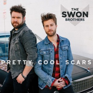 """The Swon Brothers Release New EP """"Pretty Cool Scars"""" Today"""