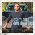 "Josh Turner's ""Hometown Girl"" Takes No. 1 at Country Radio"