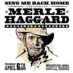 Rodney Crowell, Buddy Miller, Jake Owen, Aaron Lewis, Tanya Tucker & Chris Janson join all-star concert honoring Merle Haggard