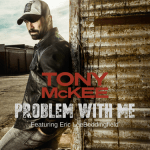 New country artist Tony McKee dishes out a new sound to country radio with his patriotic single 'Problem With Me'
