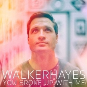 "Walker Hayes Stands Out: At Country Radio Today With New Single, ""You Broke Up With Me"""
