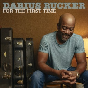 """Darius Rucker: Still Experiencing Things """"For The First Time"""""""