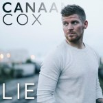 "Multi-Instrumentalist and Singer-Songwriter Canaan Cox to Release Debut Single ""Lie"" on August 4th"