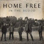 "Home Free gives Timeless glimpse with latest video for ""In the Blood"" exclusively on iHeartCountry"