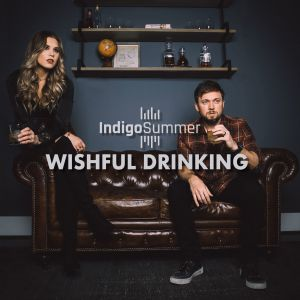 "Country Duo, Indigo Summer release music video for new single, ""Wishful Drinking"""