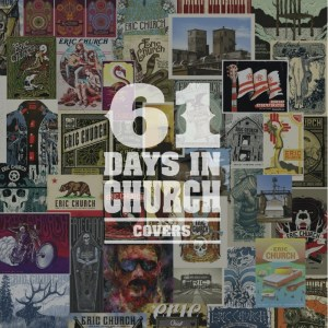 """Eric Church delivers epic feat with """"61 Days In Church"""""""