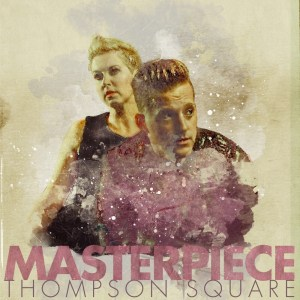 GRAMMY nominated Thompson Square unveil official track list for new album, MASTERPIECE