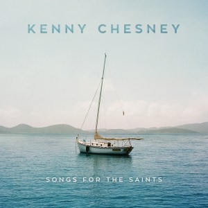 Kenny Chesney reveals SONG FOR THE SAINTS guests, tracks