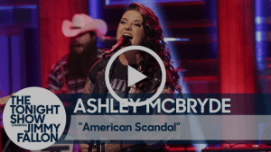 """Ashley McBryde takes """"American Scandal"""" to Tonight Show"""