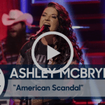 "Ashley McBryde takes ""American Scandal"" to Tonight Show"