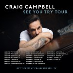 Craig Campbell wants to See You Try Tour