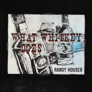 "Randy Houser's ""What Whiskey Does"" No. 1 most added at country radio"