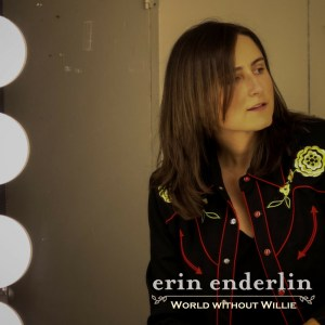 "Erin Enderlin releases anticipated single and music video for ""World Without Willie"""
