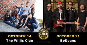 Cumberland Caverns Live welcomes The Willis Clan Oct. 14th and BoDeans Oct 21st at the World-Famous Volcano Room – Tickets on Sale Wed. Aug.15th!