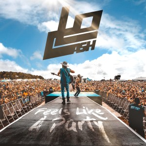 "LOCASH'S new single ""Feels Like A Party"""