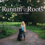 "Janelle Arthur releases ""Runnin' From My Roots"""