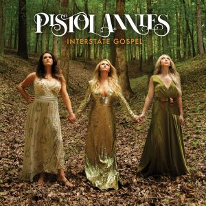 "Pistol Annies reveal their ""Masterpiece""; anticipated new album 'Interstate Gospel' Out on 11/2"