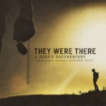 Granger Smith's 'They Were There: A Hero's Documentary' – Available now