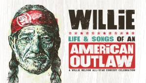 "Chris Stapleton, Emmylou Harris, Eric Church, Jimmy Buffett and more added to ""Willie: Life & Songs of An American Outlaw"" on Jan. 12"