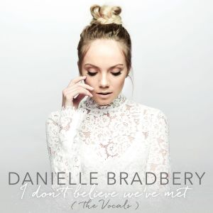 "Danielle Bradbery releases stripped-back ""I Don't Believe We've Met (The Vocals)"""