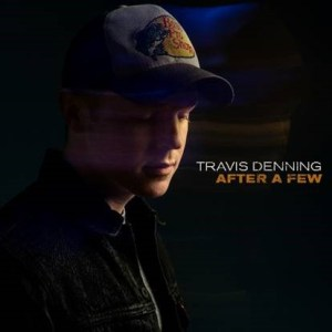 "Travis Denning releases new single ""After A Few"" to country radio"