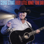"George Strait's ""Every Little Honky Tonk Bar"" premieres today on iHeart Radio"