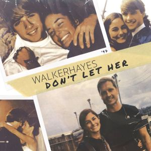 """Walker Hayes gets personal in latest release, """"Don't Let Her"""""""