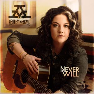 """Ashley McBryde's sophomore album announced: """"NEVER WILL,"""" set for release April 3"""