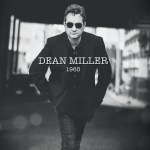 "Dean Miller releasing ""1965"" on Friday, March 20"
