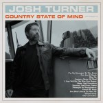 Josh Turner reveals new album- COUNTRY STATE OF MIND – Out Aug. 21