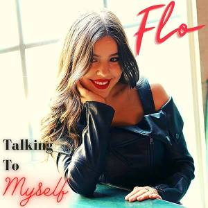 "Rising Pop – Country Singer/Songwriter Flo releases debut single, ""Talking to Myself"""