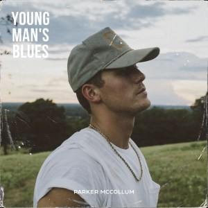 "Parker McCollum releases new song, ""Young Man's Blues"""