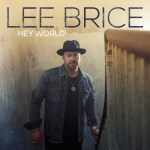 Country music powerhouse Lee Brice announces latest album Hey World
