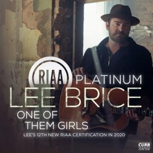 "Lee Brice's ""One Of Them Girls"" Certified RIAA Platinum"