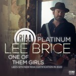"Lee Brice's ""One Of Them Girls"" Certified RIAA Platinum"