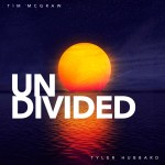 "Tim McGraw and Tyler Hubbard team up for ""Undivided"""