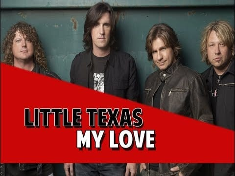 Little Texas, My Love