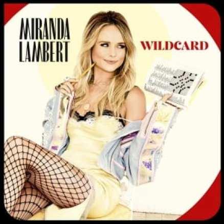 Miranda Lambert, Miranda, Lamnert, Widlcard