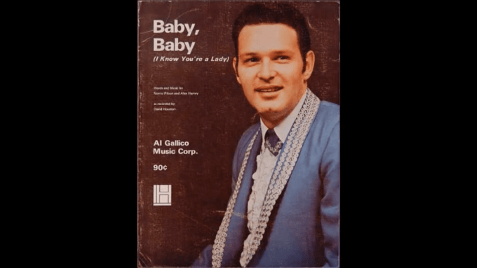 """""""Baby Baby (I Know You're a Lady)"""" by David Houston"""