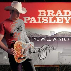 brad-paisley-time-well-wasted