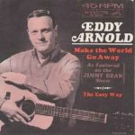 Eddy Arnold Make the World