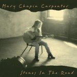 Mary Chapin Carpenter Stones in the Road