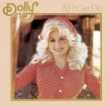 Dolly Parton All I Can Do