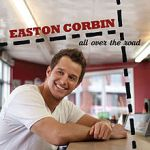 easton corbin all over the road