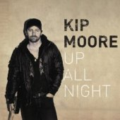 Kip-Moore-Up-All-Night-2012-Album-Tracklist