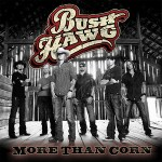 Bush Hawg More Than Corn